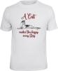 T-Shirt A CAT MAKES YOU HAPPY EVERY DAY