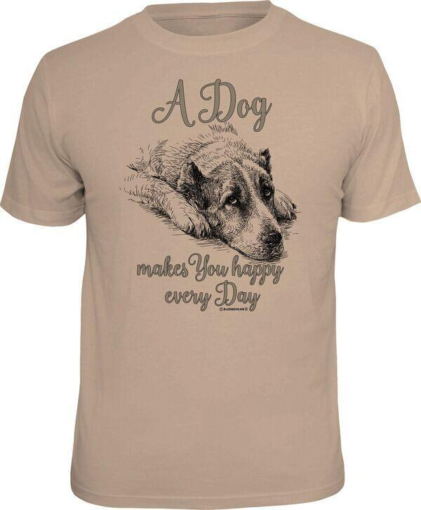 T-Shirt A DOG MAKES YOU HAPPY EVERY DAY