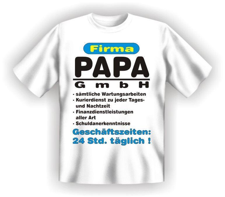 Fun Shirt FIRMA PAPA GMBH Vater DAD T-Shirt Spruch witzig