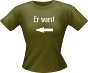 T-Shirt Lady Girlie ER WARS PARTY Shirt Spruch witzig Fun