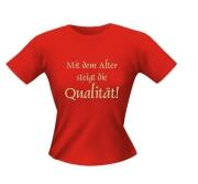 T-Shirt Lady Girlie ALTER QUALITÄT PARTY Shirt Spruch witzig Fun