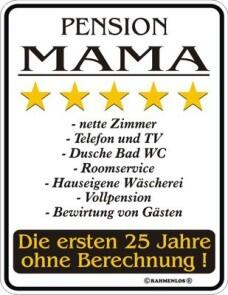 Blechschild Pension Mama Mutter Spruch Schild Blech Huslage24