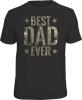 Fun Shirt BEST DAD EVER Vater Papa