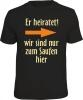 T- Shirt er heiratet! rechts