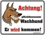 Blechschild Achtung Wachhund