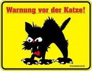 Blechschild  Warnung vor der Katze