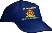 """Caps Fun """"ES DAUERTE 30 JAHRE, UM SO GUT AUSZUSEHEN!"""", Cap bestickt blau, größenverstellbar"""
