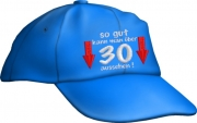 """Caps Fun """"so gut kann man über 30 aussehen!"""", Basecap bestickt blau,  Cap größenverstellbar"""
