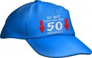 """Caps Fun """"so gut kann man über 50 aussehen!"""", Basecap bestickt blau, Cap größenverstellbar"""
