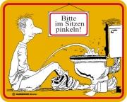 Blechschild mit Spruch: Bitte im Sitzen pinkeln! Geprägtes, bedrucktes Blech Schild für das WC, FUN