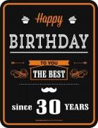 Blechschild  Happy Birthday THE BEST 30