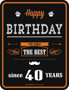 Blechschild  Happy Birthday THE BEST 40