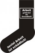 """Socken FUN """"Arbeit gefährdet die Gesundheit !"""", Strümpfe mit witzigem Spruch, Fun Sox"""
