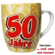 Tasse mit Fun Spruch: 50 Jahre! witzige Kaffeetasse / Becher im Geschenkkarton, Kaffeepott zum 50. Geburtstag