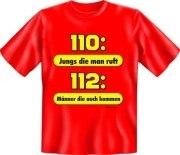 Fun Shirt FEUERWEHR 112 MÄNNER DIE AUCH KOMMEN