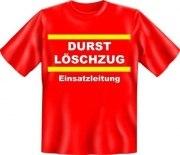 Fun Shirt FEUERWEHR DURSTLÖSCHZUG EINSATZLEITUNG