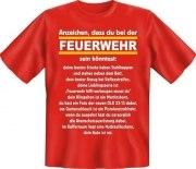 Fun Shirt ANZEICHEN DASS DU BEI DER FEUERWEHR SEIN KÖNNTEST