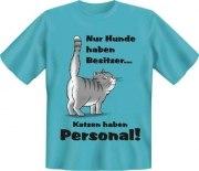 T-Shirt Katzen haben Personal