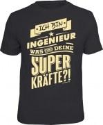 T-Shirt  ich bin Ingenieur - was sind deine Superkräfte?