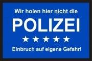 Fußmatte Polizei Einbruch