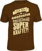 T-Shirt Ich bin Großvater, was sind deine Superkräfte?