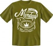 Fun Shirt FUCK MONDAY