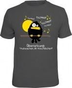 T-Shirt Aufwachen Ihr Arschlöcher! DER FRÜHE VOGEL