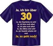 Fun Shirt  bin über 30, ja es geht noch T-Shirt Spruch witzig Geschenk