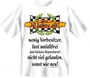 Fun Shirt 30 Jahre, wenig Vorbesitzer, fast unfallfrei T-Shirt