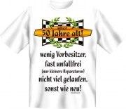 Fun Shirt 50 Jahre, wenig Vorbesitzer, fast unfallfrei T-Shirt
