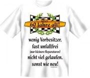 Fun Shirt 60 Jahre, wenig Vorbesitzer, fast unfallfrei T-Shirt