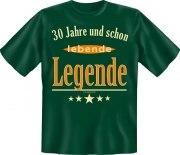 Fun Shirt 30 und schon lebende Legende T-Shirt Spruch