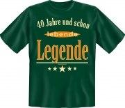Fun Shirt 40 und schon lebende Legende T-Shirt Spruch