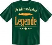 Fun Shirt 60 und schon lebende Legende T-Shirt Spruch