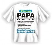 Fun Shirt FIRMA PAPA GMBH Vater DAD T-Shirt Spruch witzig Geschenk Party