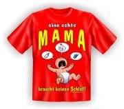 Fun Shirt MAMA keinen Schlaf Mutter Mom T-Shirt