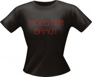 T-Shirt Lady Girlie MONSTER BRAUT PARTY Shirt Spruch witzig Fun