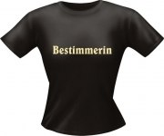 T-Shirt Lady Girlie BESTIMMERIN PARTY Shirt Spruch witzig Fun