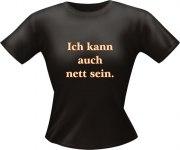 T-Shirt Lady Girlie nett sei PARTY Shirt Spruch witzig Fun