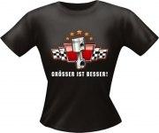 T-Shirt Lady Girlie GRÖSSER BESSER PARTY Shirt Spruch witzig Fun