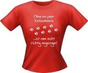 T-Shirt Lady Girlie Katzen Haare PARTY Shirt Spruch witzig Fun