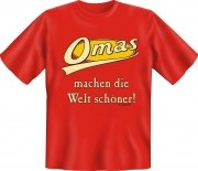 Fun Shirt OMA WELT schöner Großmutter T-Shirt Spruch