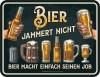Blechschild BIER JAMMERT NICHT