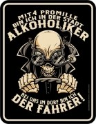 Blechschild 4 Promille Stadt Alkoholiker Dorf Fahrer Bier